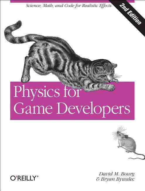 Physics for Game Developers By Bourg, David M/ Humphreys, Kenneth/ Bywalec, Bryan